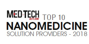Top 10 Nanomedicine Solution Providers - 2018