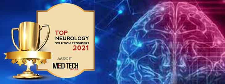 Top 10 Neurology Solution Companies - 2021