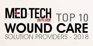 Top 10 Wound Care Solution Providers - 2018