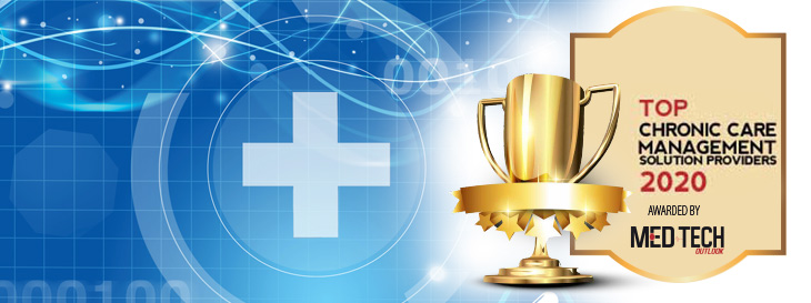 Top 10 Chronic Care Management Solution Companies - 2020