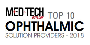 Top 10 Ophthalmic Solution Providers - 2018