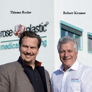 Thiemo Rosler, CEO and Robert Kramer, President, rose plastic medical packaging