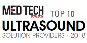 Top 10 Ultrasound Solution Providers - 2018
