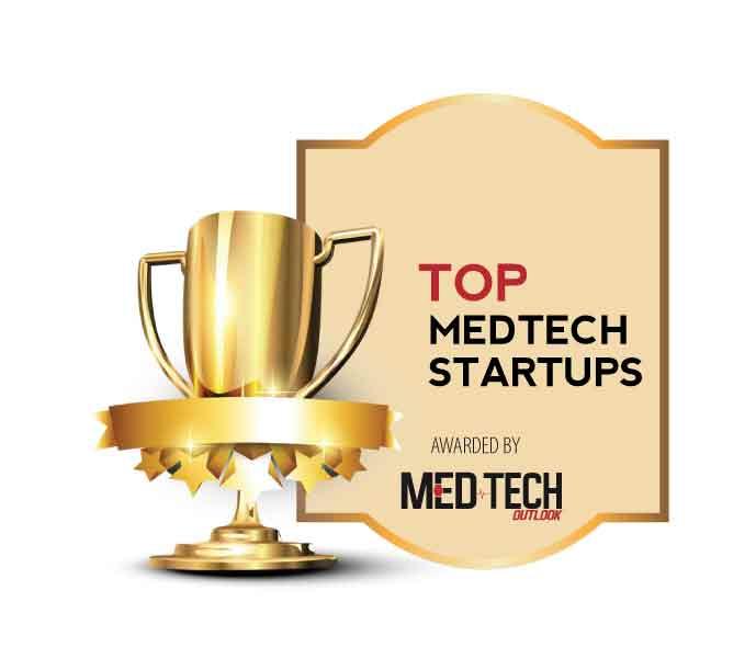 Top 10 Medtech Startups - 2021