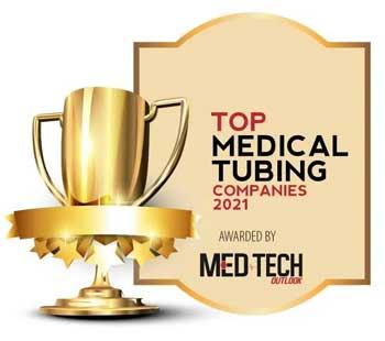 Top 10 Medical Tubing Companies - 2021