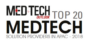 Top 20 MedTech Solution Providers in APAC - 2018