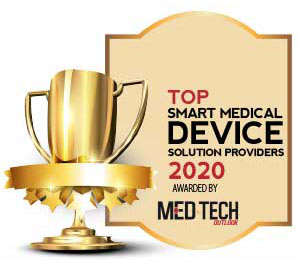 Top 10 Smart Medical Device Solution Companies - 2020