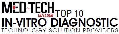 Top 10 In-Vitro Diagnostic Technology Solution Companies - 2019