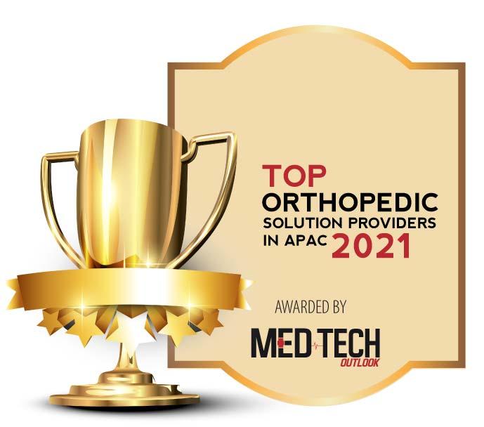 Top 10 Orthopedic Solutions Companies in APAC - 2021