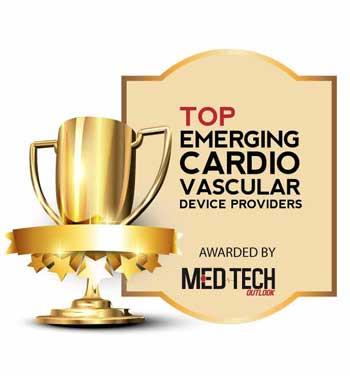 Top 10 Emerging Cardio Vascular Device Companies - 2021