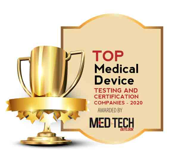 Top 10 Medical Device Testing and Certification Companies - 2020